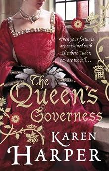 The Queen's Governess by [Karen Harper]