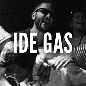 Ide gas (feat. Zram, Lilrajm)