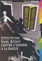 Sans Atout Contre L'Homme a La Dague 2070513610 Book Cover