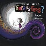 ¿A DÓNDE VAN LOS SUEÑOS FEOS?: cuento infantil (LIBROS INFANTILES - CON GRANDES VALORES nº 1)