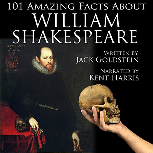 101 Amazing Facts About William Shakespeare cover art