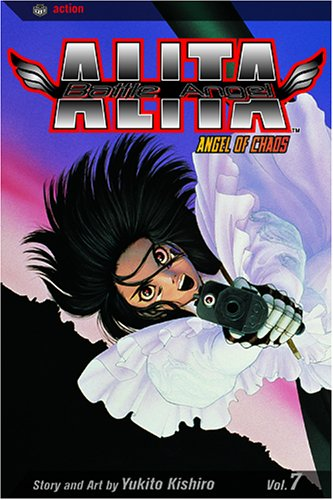Battle Angel Alita 7: Angel Of Chaos