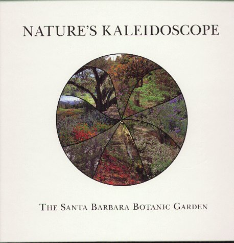 Nature's Kaleidoscope: The Santa Barbara Botanic Garden