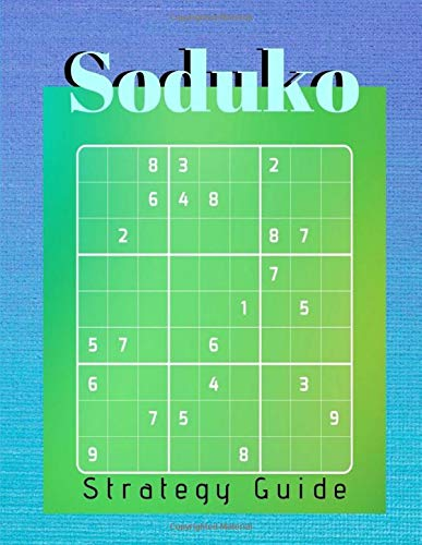 Soduko Strategy Guide: The Ultimate Book Of Sudoko,Extreme Sudoko - puzzle books pocket size my best mathematical and logic puzzles, easy suduko books.