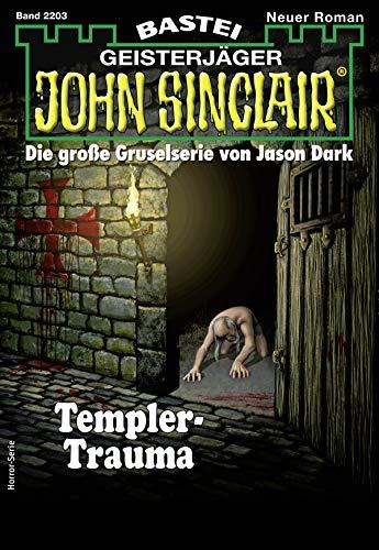 John Sinclair 2203 - Horror-Serie: Templer-Trauma