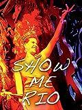 Show Me Rio