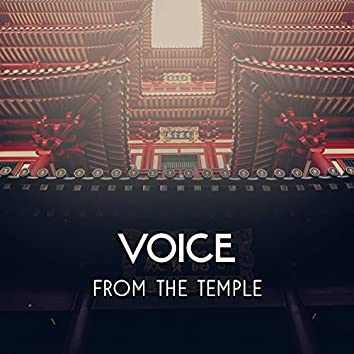 Voice from the Temple – Deep Meditation with Spiritual Sounds, Yoga Concentration, Inner Power for Mind Sanctification