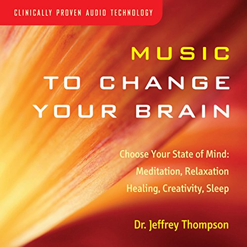 Music to Change Your Brain audiobook cover art