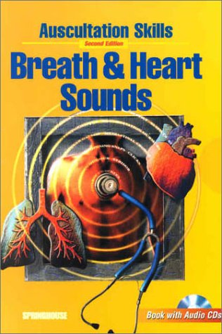 Auscultation Skills: Breath & Heart Sounds (Book with 2 Audio CD-ROMs)