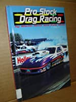 Pro Stock Drag Racing 1560653884 Book Cover