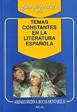 Temas constantes en la literatura española: 21 (Guías de lectura)