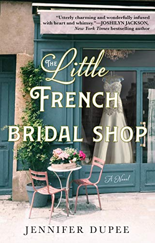 The Little French Bridal Shop: A Novel