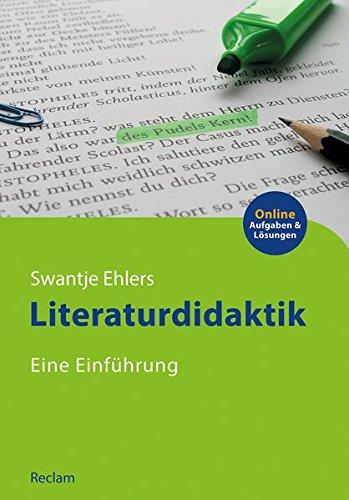 Literaturdidaktik: Eine Einführung (Reclams Studienbuch Germanistik)