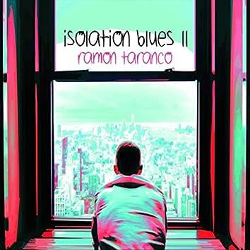 Isolation Blues II