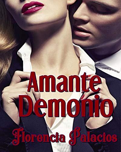 Amante Demonio: Romance erótico contemporáneo