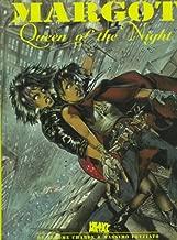 Margot: Queen of the Night