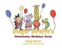 Ginger Giraffe's Watermelon Birthday Party