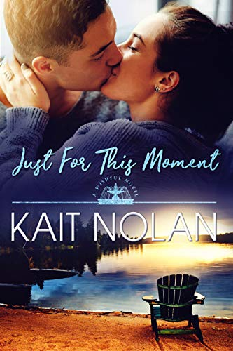 Just For This Moment: A Small Town Southern Romance (Wishful Romance Book 4) (English Edition)