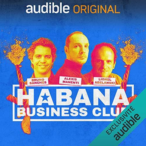 Couverture de Habana Business Club. Le Pilote