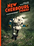 New Cherbourg Stories, tome 2 - Le silence des Grondins