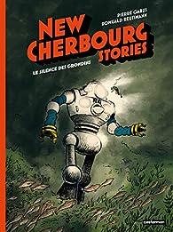 New Cherbourg Stories, tome 2 : Le silence des Grondins par Pierre Gabus