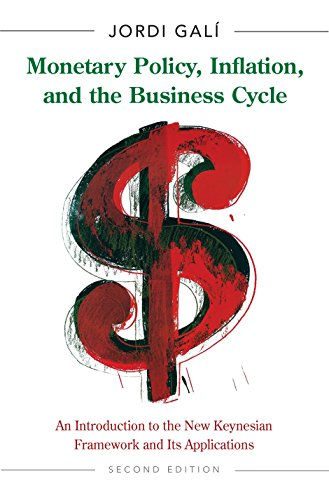 Monetary Policy, Inflation, and the Business Cycle: An Introduction to the New Keynesian Framework and Its Applications - Second Edition (English Edition)