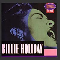 Timeless Treasures: Billie Holiday by Billie Holiday