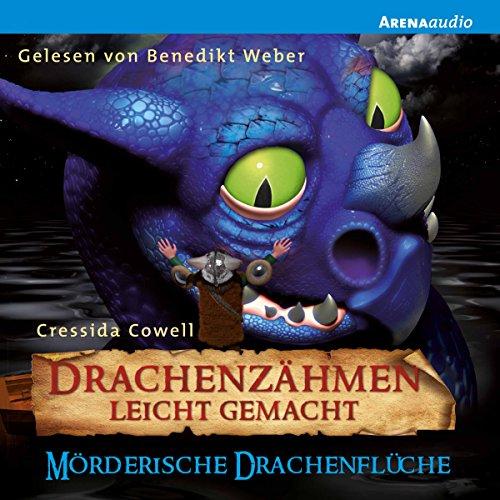 Mörderische Drachenflüche (Drachenzähmen leicht gemacht 4) audiobook cover art
