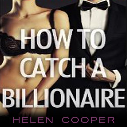 How to Catch a Billionaire audiobook cover art