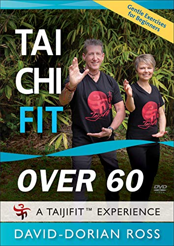 Tai Chi Fit OVER 60: Gentle Exercises for Beginners (Better Balance and Health Workout) David-Dorian Ross **New BESTSELLER**