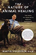 By Martin Goldstein - The Nature of Animal Healing: The Path to Your Pet's Health, Happ (1999-04-21) [Hardcover]