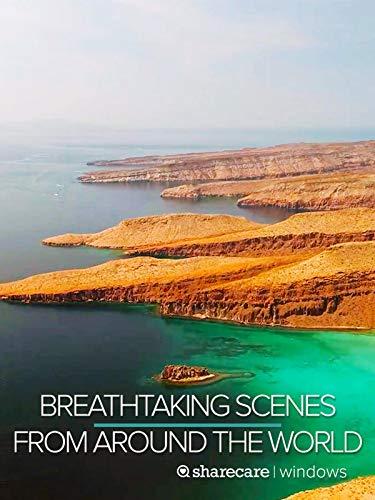 Breathtaking Scenes from Around the World