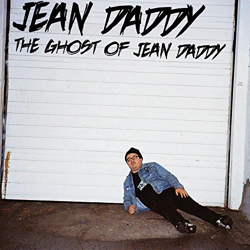 The Ghost of Jean Daddy [Explicit]
