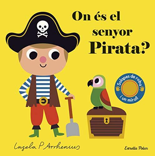 On és el senyor Pirata? (Llibres amb textures)