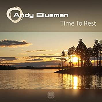 Time To Rest