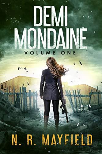 Demi Mondaine: Volume One by [N. R. Mayfield]