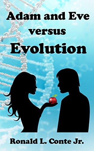 Adam and Eve versus Evolution (English Edition)