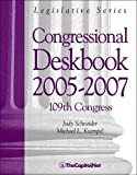 Congressional Deskbook 2005-2007: 109th Congress (Legislative Series)