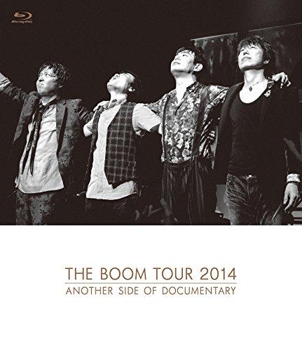 [画像:THE BOOM TOUR 2014 ANOTHER SIDE OF DOCUMENTARY【Blu-ray】]