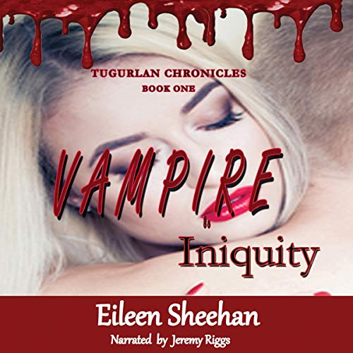 Vampire Iniquity: Book One audiobook cover art