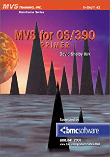 MVS for OS/390 Primer (Mainframe Series)
