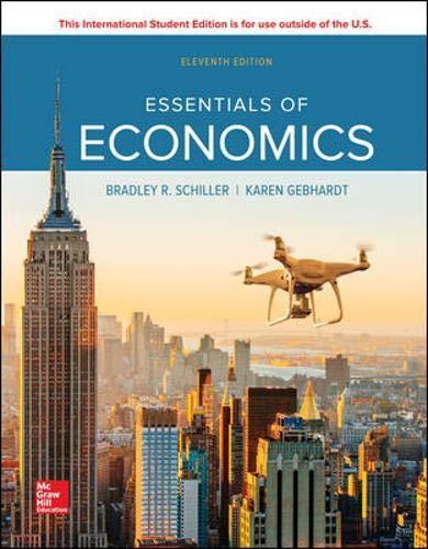 Compare Textbook Prices for Essentials of Economics 11 Edition ISBN 9781260566079 by Schiller, Bradley,Gebhardt, Karen