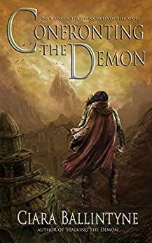 Confronting the Demon (The Seven Circles of Hell Book 1) by [Ciara Ballintyne]