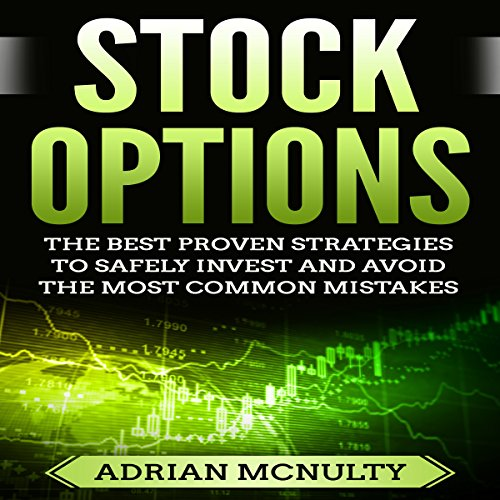 Stock Options: The Best Proven Strategies to Safely Invest and Avoid the Most Common Mistakes Titelbild