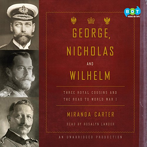 George, Nicholas and Wilhelm audiobook cover art