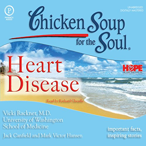 Chicken Soup for the Soul Healthy Living Series: Heart Disease audiobook cover art