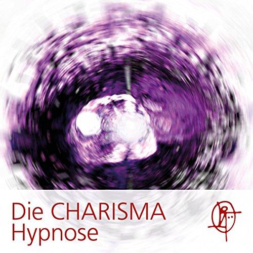 Die CHARISMA Hypnose Titelbild