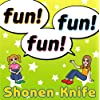 fun!fun!fun!
