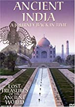 Ancient India: A Journey Back in Time (Lost Treasures of the Ancient World)