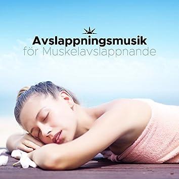 Avslappningsmusik för Muskelavslappnande
